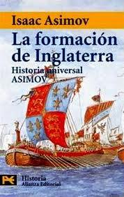 La Formación de Inglaterra, Isaac Asimov.